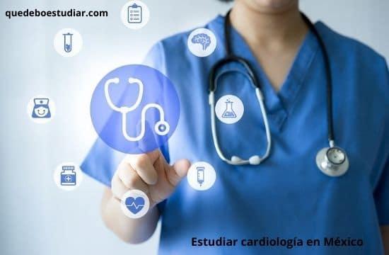 Universidades en donde estudiar Cardiología en México