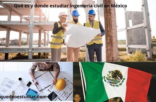 donde estudiar ingeniería civil en México