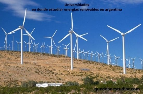 Universidades en donde estudiar energías renovables en argentina