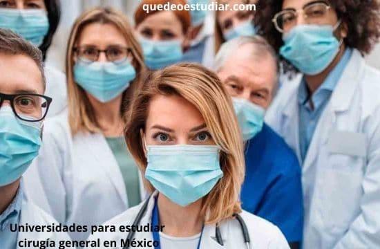 Universidades para estudiar cirugía general en México